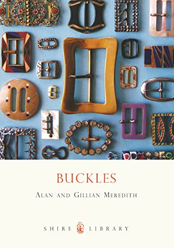 Buckles (Shire Library) (Shire Library) By Alan Meredith