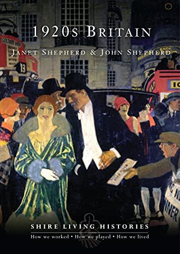 1920s Britain By John Shepherd
