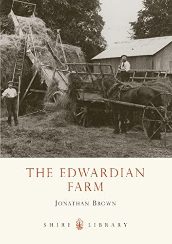 The Edwardian Farm By Jonathan Brown