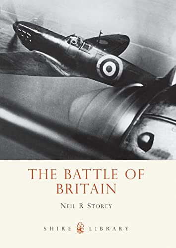 The Battle of Britain By Neil R. Storey