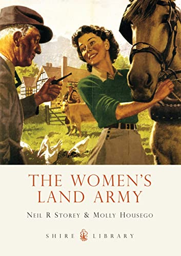 The Women's Land Army By Neil R. Storey