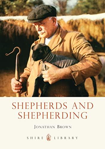 Shepherds and Shepherding By Jonathan Brown