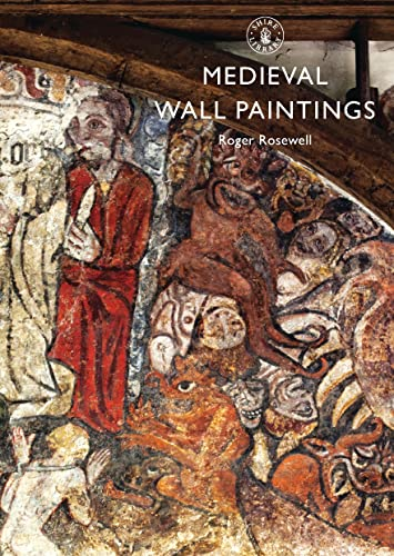 Medieval Wall Paintings (Shire Library) By Roger Rosewell