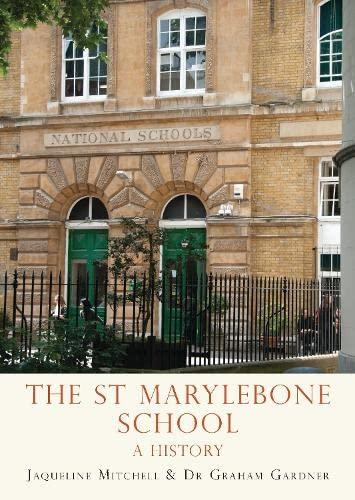 The St Marylebone School By Jaqueline Mitchell