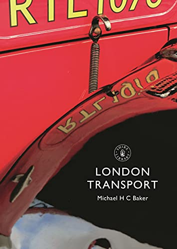 London Transport (Shire Library) By Michael H. C. Baker