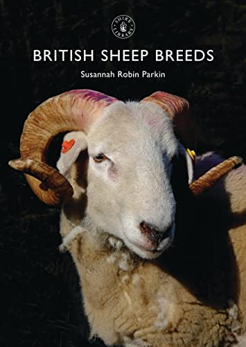 British Sheep Breeds by Susannah Robin Parkin
