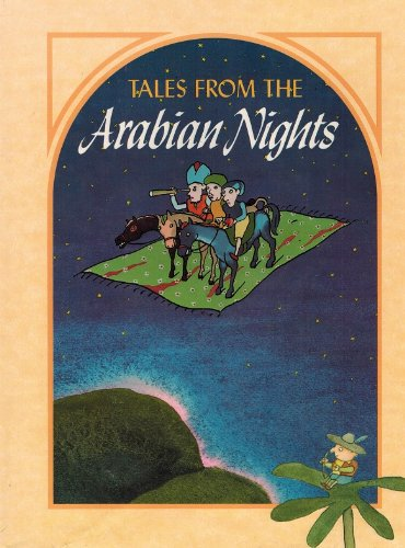 Tales From the Arabian Nights By Lisa Commager