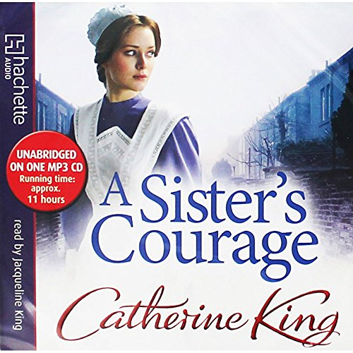 A Sister's Courage by Catherine King