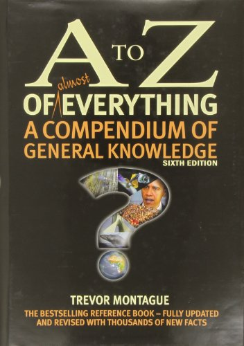 A to Z of Almost Everything By Trevor Montague
