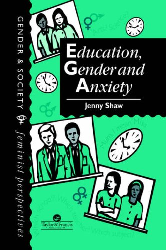 Education, Gender And Anxiety By Jenny Shaw