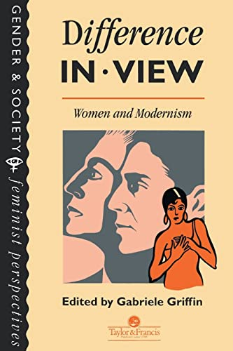 Difference In View: Women And Modernism By Edited by Gabriele Griffin