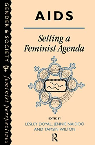 AIDS: Setting A Feminist Agenda By Edited by Tamsin Wilton