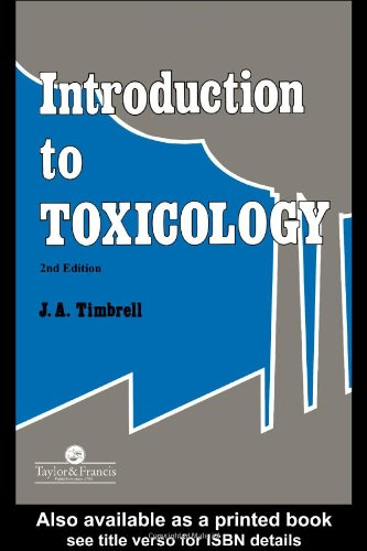 Introduction To Toxicology By John Timbrell (Professor of Biochemical Toxicology, Department of Pharmacy, Kings College, London, UK)