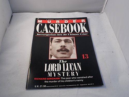 Murder Casebook 13 The Lord Lucan Mystery By Marshall Cavendish