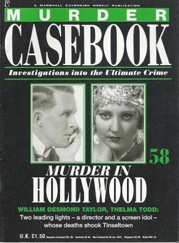 Murder in Hollwood: William Demond Taylor, Thelma Todd (Murder Casebook: Investigations into the Ultimate Crime) By Bill Waddell