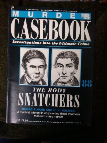 MURDER CASEBOOK 88 - The Body Snatchers
