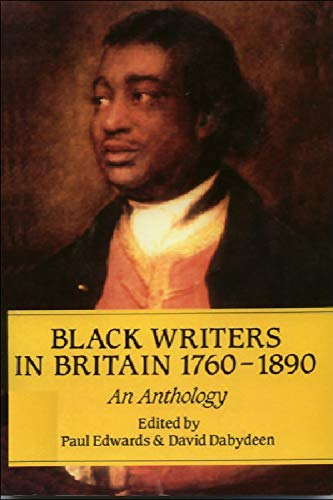 Black Writers in Britain, 1760-1890 By Edited by Paul Edwards