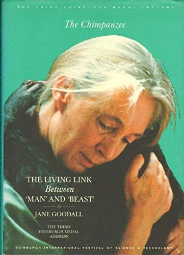 The Chimpanzee By Jane Goodall