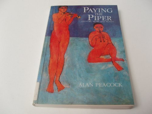 Paying the Piper By Sir Alan Peacock