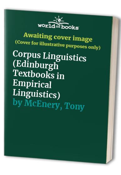 Corpus Linguistics By Tony McEnery