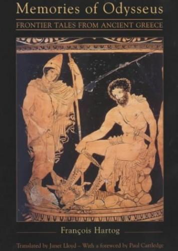 Memories of Odysseus By Francois Hartog