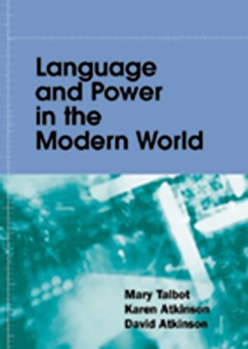 Language and Power in the Modern World by Mary Talbot