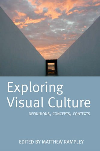 Exploring Visual Culture By Matthew Rampley