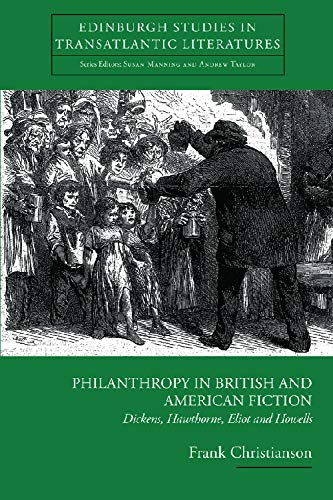 Philanthropy in British and American Fiction By Frank Christianson