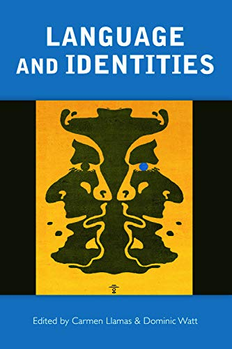 Language and Identities By Edited by Carmen Llamas