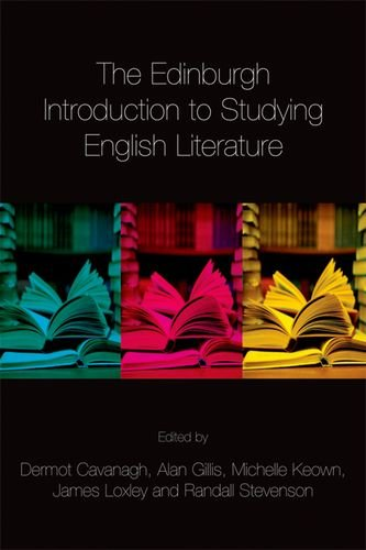 The Edinburgh Introduction to Studying English Literature By Edited by Dermot Cavanagh