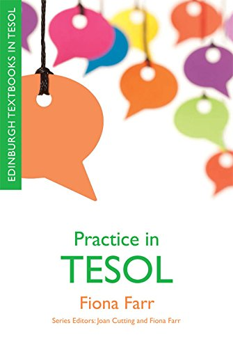 Practice in TESOL By Fiona Farr