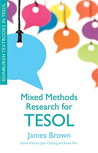 Mixed Methods Research for TESOL By James Brown