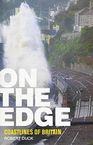 On the Edge: Coastlines of Britain by Robert Duck