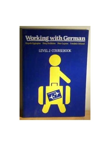 Working with German By J.P. Lupson