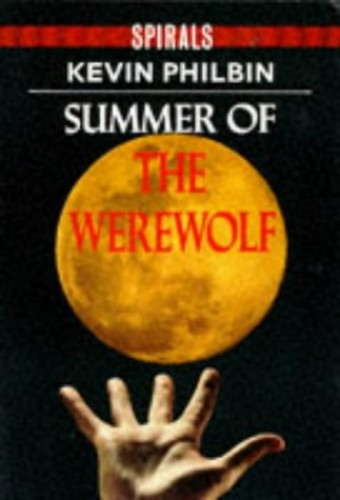 SPIRALS TOP TEN PACK: Summer of the Werewolf By K. Philbin