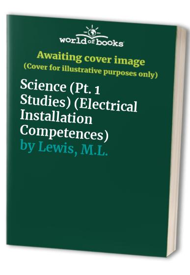 Electrical Installation Competences By M.L. Lewis