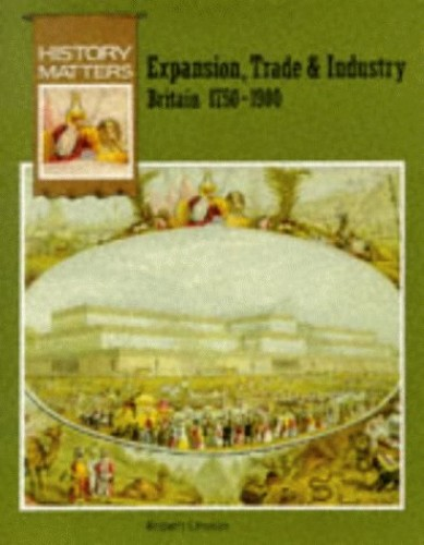 Expansion, Trade and Industry By Robert Unwin