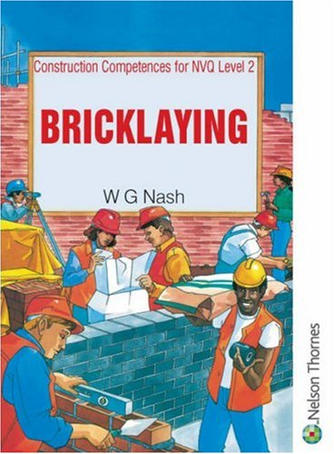 Construction Competences for NVQ Level 2 Bricklaying By William George Nash