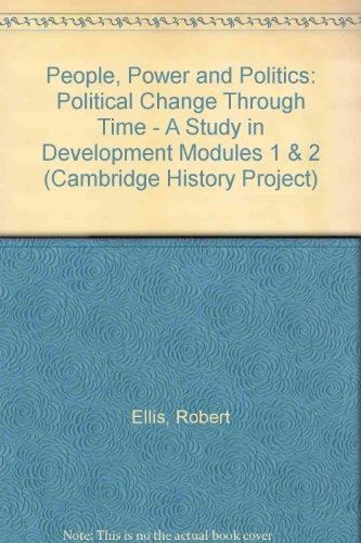 People, Power and Politics By Robert Ellis
