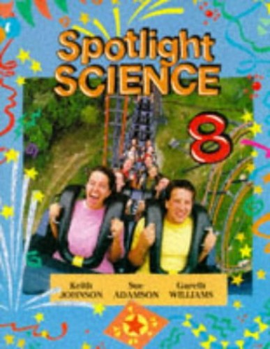 Spotlight Science: S2 Year 8 By Lawrie Ryan