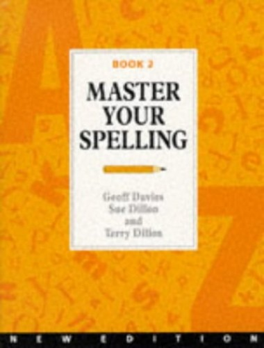 Master Your Spelling: Bk. 2 by G.C. Davies