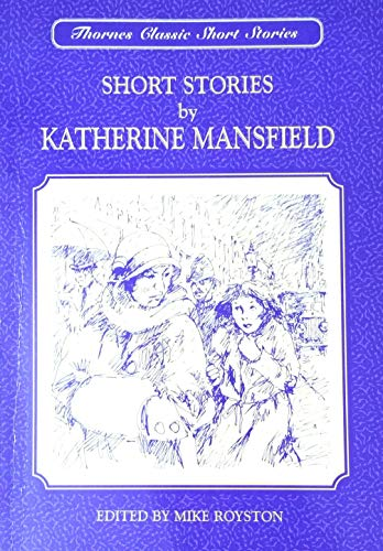 Short Stories by Katherine Mansfield By Katherine Mansfield
