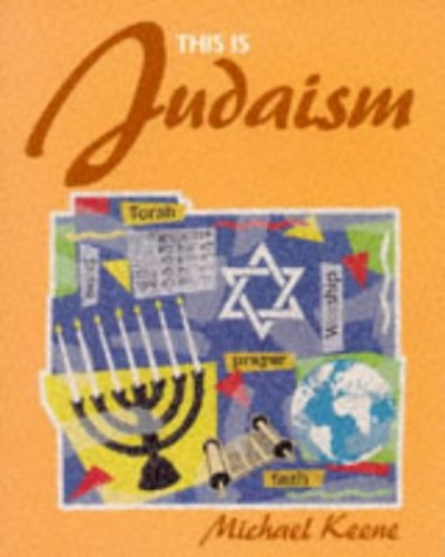 This is Judaism By Michael Keene