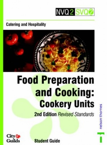 Catering and Hospitality: Cookery Units: Food Preparation and Cooking (NVQ2 SVQ2 Catering & Hospitality) By Pam Rabone