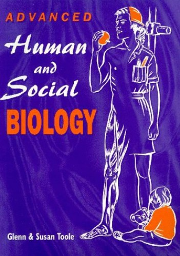 Advanced Human and Social Biology by Glenn Toole