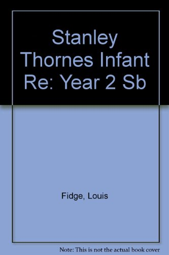 Stanley Thornes Infant RE By Louis Fidge