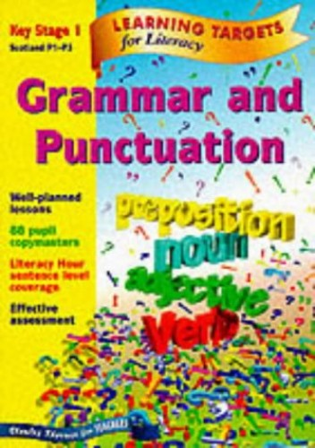 Learning Targets - Grammar and Punctuation Key Stage 1 Scotland P1-P3 by Wendy Wren