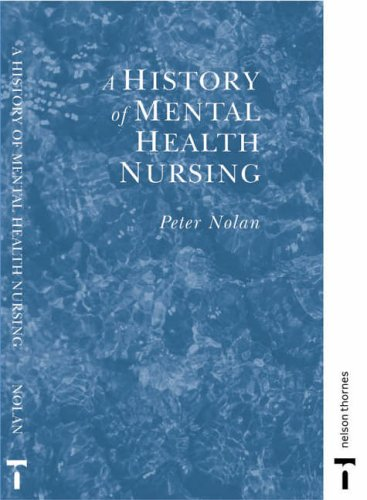 A History of Mental Health Nursing By Peter Nolan
