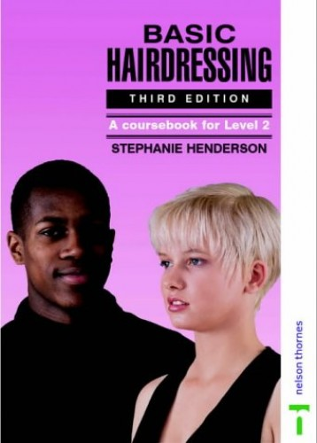 Basic Hairdressing: A Course Book for Level 2 By Stephanie Henderson