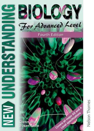 Understanding Biology for Advanced Level By Glenn Toole